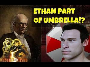 RE 7 Theory- Ethan was part of UMBRELLA! *EVIDENCE***