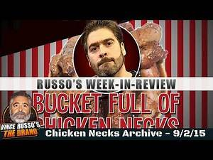 WWE Hall of Fame & More - Vince Russo's Chicken Necks Archive 9-2-15