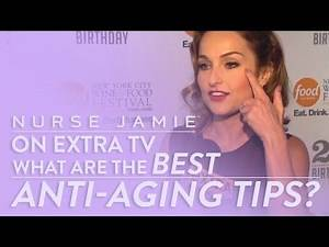 What are the Best Anti-Aging Tips? - Nurse Jamie on Extra TV