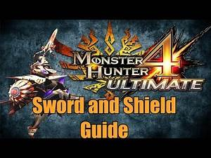 Monster Hunter 4 Ultimate - Beginners Weapons Guide: Sword and Shield