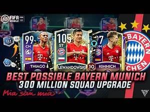 350M BEST POSSIBLE FC BAYERN MUNICH SQUAD BUILDER | TEAM UPGRADE | FIFA MOBILE SQUAD BUILDER