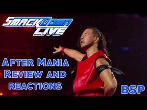 WWE Smackdown After Mania Review 4/4/2017 :: SHINSUKE NAKAMURA DEBUTS :: TYE DILLINGER PERFECT 10