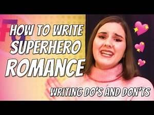 How to write Superhero Romance