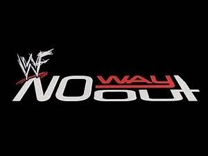 10 YEARS AGO EPISODE 33 - WWF NO WAY OUT 2001 REVIEW