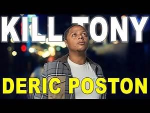 KILL TONY #503 - DERIC POSTON