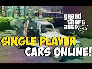 """GTA 5 Glitches: """"Bring Any Car Online"""" After Patch 1.14! Single Player Cars Online! """"GTA 5 Glitches"""""""