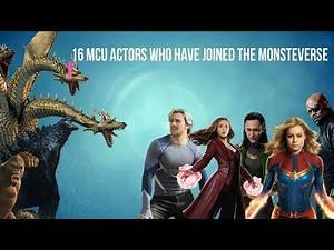 16 MCU Actors Who Joined The Monsterverse ll Who are they?