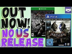 Batman Arkham Knight Game of The Year OUT NOW - Not in US