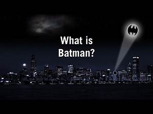 What is Batman? History, Trivia, and More!