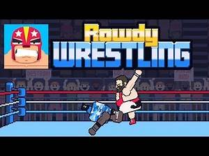 Rowdy Wrestling - NEW UPDATE - Trailer Walkthrough Gameplay (Android Ios)
