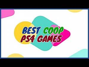 BEST COOP PS4 GAMES - Couch Co Op/ Splitscreen Games