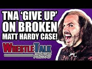 TNA GIVE UP On Broken Matt Hardy! Debut On WWE Raw 'SOON'! | WrestleTalk News Nov. 2017