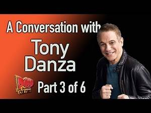 A Conversation with Tony Danza Part 3 of 6
