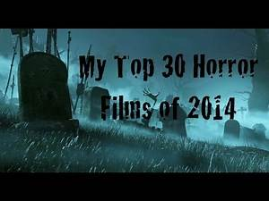 Moodz616 Presents: My Top 30 Horror Films of 2014