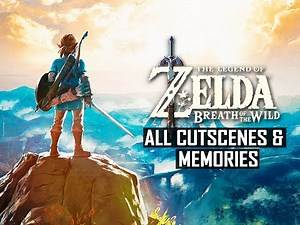 Legend of Zelda Breath of the Wild Movie - All Forgotten Memories & Cutscenes + ENDING (SPOILERS)