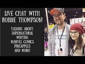 Chat With Robbie Thompson: Supernatural & Marvel Comics Writer