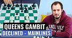 Queen's Gambit Declined | Mainlines, Plans & Strategies | Mainlines with 5.Bf4 | Chess Openings