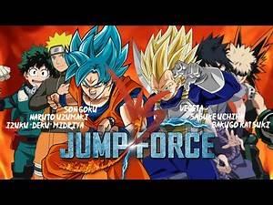Jump Force - Goku, Naruto & Deku Vs. Vegeta, Sasuke & Bakugo