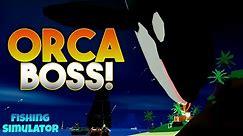 GIANT Orca Boss Fight! Fishing Simulator Roblox