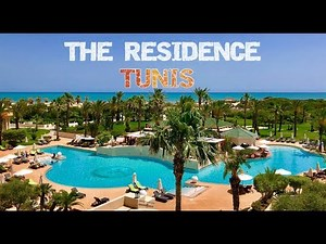 The Residence, Tunis