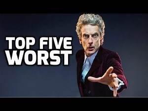Top 5 WORST Peter Capaldi 'Doctor Who' Episodes