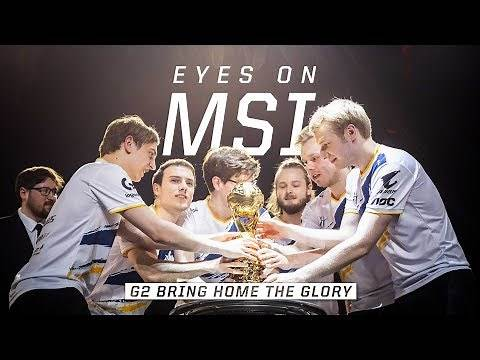 G2 Bring Home the Glory   Eyes on MSI Finals (2019)