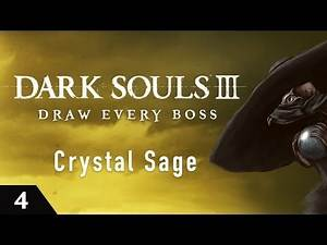 Dark Souls 3 Draw Every Boss - Crystal Sage