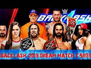 WWE_ Backlash_ 2019_ Dream_ Match_ Cards !