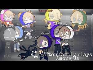 Afton family Plays Among Us Henry || (fnaf Fandom) || Gacha Club