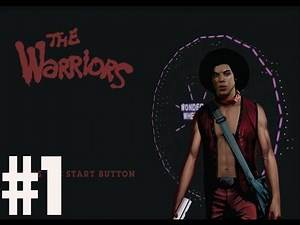 Can you dig it?! - Co-op - The Warriors - P.1 - PS4