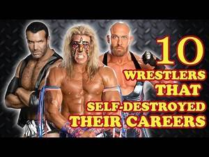 Top Ten Wrestlers That Self-Destroyed Their Careers (WWE, NXT, WCW, ECW, TNA and more)