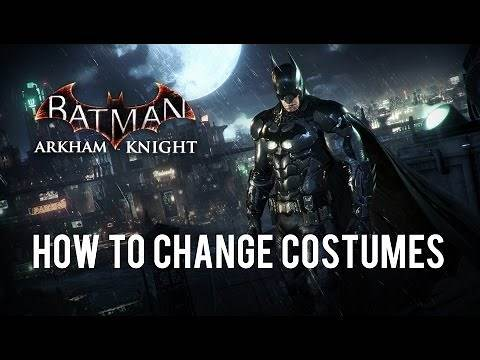 Batman: Arkham Knight Tip - How to Change Costumes/Skins