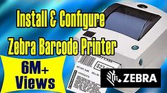 How to Install and Configure zebra barcode printer GC420T