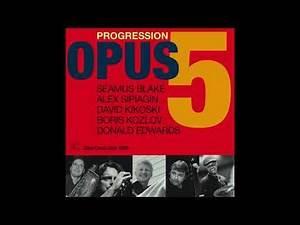 Opus 5 - Walk a Waltz