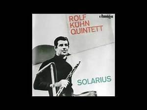 Rolf Kühn Quintett - Sie gleicht wohl einem Rosenstock