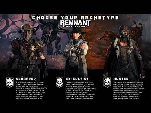 Remnant: From the Ashes - Starting Classes, Character Creation, Customization & Archetypes Builds
