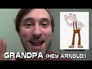 365 Days of Character Voices - GRANDPA - Hey Arnold! (DAY 238)