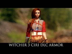 TES V - Skyrim Mods: VS Witcher 3 Ciri DLC Armor