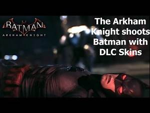 Batman Arkham Knight: The Arkham Knight shoots Batman with DLC Skins