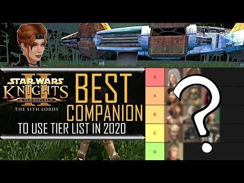 KOTOR 2 TSL: BEST COMPANION TO USE TIER LIST Star Wars Knights Of The Old Republic 2: The Sith Lords