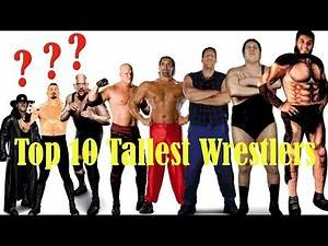 WWE Top 10 All Time Tallest Wrestlers in The World [HD]