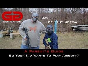 A Parent's Guide: So Your Kid Wants To Play Airsoft?