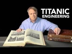 RMS Titanic: Fascinating Engineering Facts (Engineer Guy)