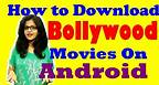 How to Download Hindi Movies Free on Android Without Torrent 2017 [Hindi]
