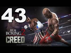 Real Boxing 2: CREED - Gameplay Walkthrough Part 43 - Creed Mode: Fights 21-25 (iOS, Android)