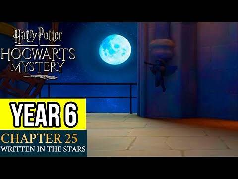 Harry Potter: Hogwarts Mystery | Year 6 - Chapter 25: WRITTEN IN THE STARS