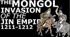 The Mongol Invasion of the Jin Empire, Spring 1211-January 1212