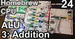 ALU (3: Addition) - Making an 8 Bit pipelined CPU - Part 24