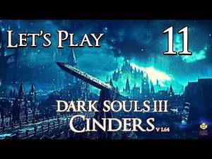 Dark Souls 3 Cinders (1.64) - Let's Play Part 11: Fashion Update