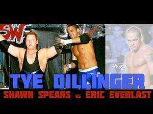 TYE DILLINGER (SHAWN SPEARS) vs Eric Everlast